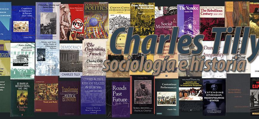 Charles Tilly – Sociología e historia